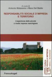 Libro Responsabilità sociale d'impresa e territorio. L'esperienza delle piccole e medie imprese marchigiane