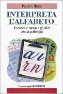 Voluntariadobaleares2014.es Interpreta l'alfabeto. Conosci te stesso e gli altri con la grafologia Image