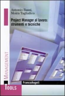 Listadelpopolo.it Project manager al lavoro: strumenti e tecniche Image