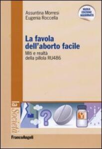 La favola dell'aborto facile. Miti e realtà della pillola RU 486