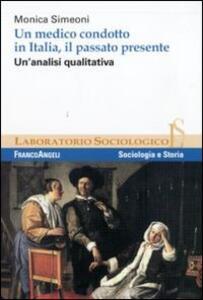 Un medico condotto in Italia, il passato presente. Un'analisi qualitativa