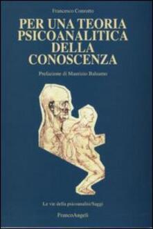 Fondazionesergioperlamusica.it Per una teoria psicoanalitica della conoscenza Image