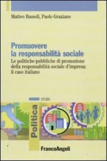 Librisulladiversita.it Promuovere la responsabilità sociale. Le politiche pubbliche di promozione della responsabilità sociale d'impresa: il caso italiano Image