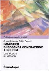 Immigrazione di seconda generazione a scuola. Una ricerca in Toscana