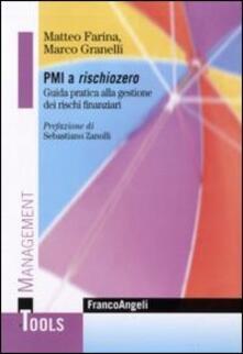 PMI a rischio zero. Guida pratica alla gestione dei rischi finanziari.pdf