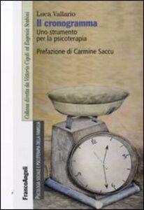 Libro Il cronogramma. Uno strumento per la psicoterapia Luca Vallario