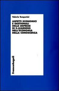 Aspetti economici e gestionali delle imprese di e-learning nell'economia della conoscenza