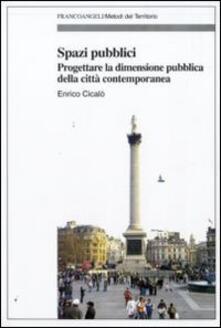 Capturtokyoedition.it Spazi pubblici. Progettare la dimensione pubblica della città contemporanea Image