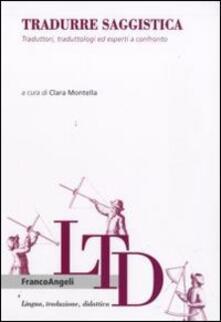 Tradurre saggistica. Traduttori, traduttologi ed esperti a confronto.pdf