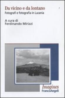 Ipabsantonioabatetrino.it Da vicino e da lontano. Fotografi e fotografia in Lucania Image