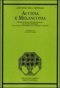 Accidia e melanconia. Studio storico-fenomenologico su fonti cristiane dell'antico testamento a Tommaso D'Aquino