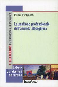 La gestione professionale dell'azienda alberghiera