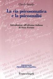 La via psicosomatica e la psicoanalisi