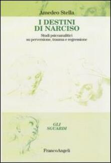 Lpgcsostenible.es I destini di Narciso. Studi psicanalitici su perversione, trauma e regressione Image