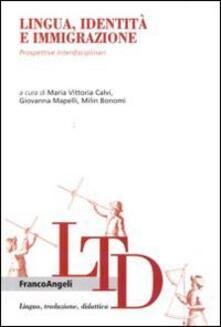 Lingua, identità e immigrazione. Prospettive interdisciplinari.pdf