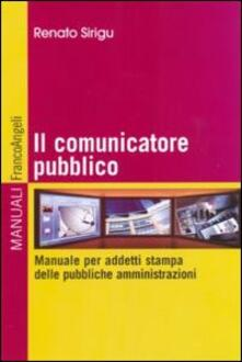 Il comunicatore pubblico. Manuale per addetti stampa delle pubbliche amministrazioni.pdf