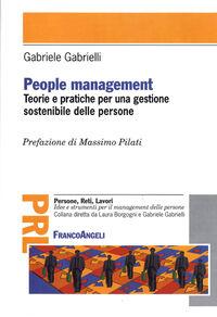 People management. Teorie e pratiche per una gestione sostenibile delle persone