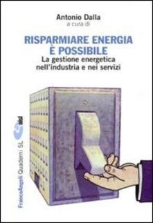 Winniearcher.com Risparmiare energia è possibile. La gestione energetica nell'industria e nei servizi Image