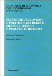 Squillogame.it Politiche del lavoro e politiche dei redditi. Modelli teorici e processi di riforma Image