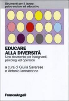 Listadelpopolo.it Educare alla diversità. Uno strumento per insegnanti, psicologi ed operatori Image