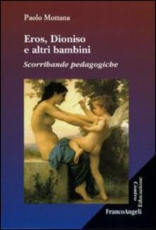 Ipabsantonioabatetrino.it Eros, Dioniso e altri bambini. Scorribande pedagogiche Image