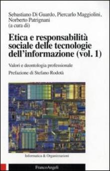 Grandtoureventi.it Etica e responsabilità sociale delle tecnologie dell'informazione. Vol. 1: Valori e deontologia professionale. Image