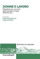 Donne e lavoro. Prospettive per una storia delle montagne europee XVIII-XX secc.