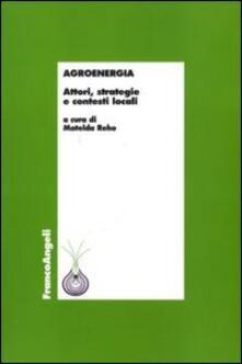 Amatigota.it Agroenergia. Attori, strategie e contesti locali Image