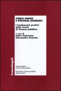 Libro Public choice e political economy. I fondamenti positivi della teoria di finanza pubblica