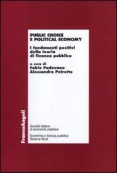 Public choice e political economy. I fondamenti positivi della teoria di finanza pubblica