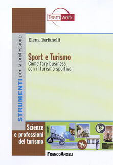 Winniearcher.com Sport e turismo. Come fare business con il turismo sportivo Image