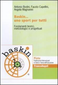 Baskin... uno sport per tutti. Fondamenti teorici, metodologici e progettuali.pdf