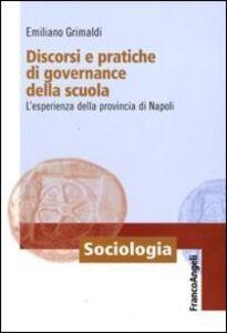 Discorsi e pratiche di governance della scuola. L'esperienza della provincia di Napoli
