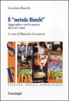 Writersfactory.it Il metodo Bianchi. Apprendere con la musica dai tre ai sette anni Image