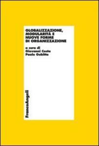 Globalizzazione, modularità e nuove forme di organizzazione