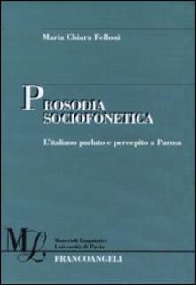 Winniearcher.com Prosodia sociofonetica. L'italiano parlato e percepito a Parma Image