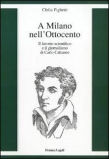 Voluntariadobaleares2014.es A Milano nell'Ottocento. Il lavorio scientifico e il giornalismo di Carlo Cattaneo Image