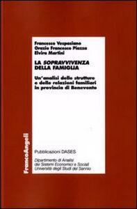 La sopravvivenza della famiglia. Un'analisi delle strutture e delle relazioni familiari in provincia di Benevento