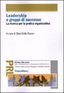 Criticalwinenotav.it Leadership e gruppi di successo. La ricerca per la pratica organizzativa Image