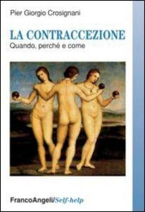 La contraccezione. Quando perché e come
