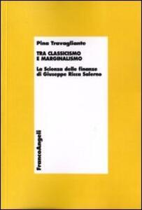 Tra classicismo e marginalismo. La scienza delle finanze di Giuseppe Ricca Salerno