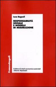 Libro Responsabilità sociale e modelli di misurazione Luca Bagnoli