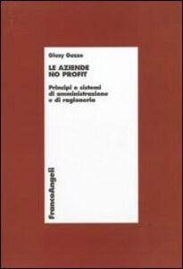 Le aziende no profit. Principi e sistemi di amministrazione e di ragioneria