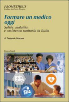 Camfeed.it Formare un medico oggi. Salute, malattia e assistenza sanitaria in Italia Image