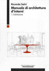 Manuale d 39 architettura d 39 interni vol 1 l 39 abitazione for Architettura d interni
