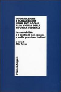 Informazione e management negli enti locali alla vigilia della riforma federale. La contabilità e i controlli nei comuni e nelle province italiani