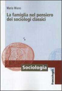 La famiglia nel pensiero dei sociologi classici