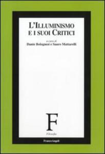 L' Illuminismo e i suoi critici