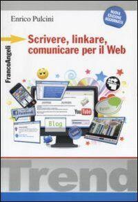 Scrivere, linkare, comunicare per il Web