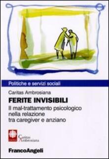 Rallydeicolliscaligeri.it Ferite invisibili. Il mal-trattamento psicologico nella relazione tra caregiver e anziano Image